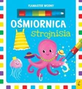 Flamaster wodny Ośmiornica strojnisia - Urszula Kozłowska | mała okładka