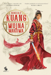 Wojna makowa Księga 1 - Kuang Rebecca F. | mała okładka