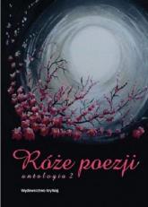 Róże poezji 2 Antologia -  | mała okładka