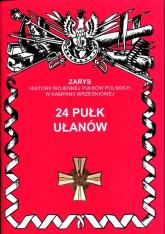 24 Pułk Ułanów - Wojciechowski Jerzy S. | mała okładka