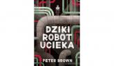 Dziki robot ucieka - Peter Brown | mała okładka