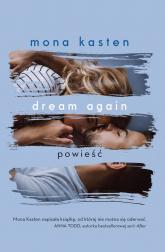 Dream again - Mona Kasten | mała okładka