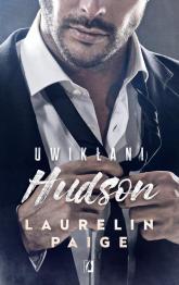 Uwikłani Tom 4 Hudson - Laurelin Paige | mała okładka