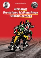 Memoriał Bronisława Idzikowskiego i Marka Czernego - Bartłomiej Jejda | mała okładka