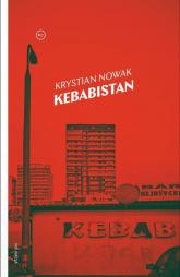 Kebabistan - Krystian Nowak | mała okładka