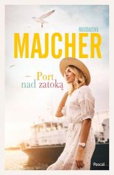 Port nad zatoką - Magdalena Majcher   mała okładka