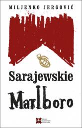 Sarajewskie Marlboro - Miljenko Jergović   mała okładka