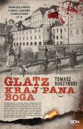 Glatz Kraj Pana Boga - Tomasz Duszyński | mała okładka