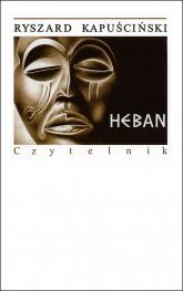 Heban - Ryszard Kapuściński | mała okładka