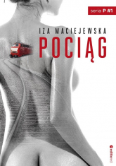 Pociąg - Iza Maciejewska | mała okładka