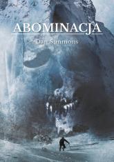 Abominacja - Dan Simmons | mała okładka