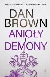 Anioły i demony - Dan Brown | mała okładka