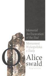 Monument Wykopaliska z Iliady - Alice Oswald | mała okładka