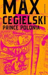 Prince Polonia - Max Cegielski | mała okładka