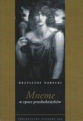 Mneme w epoce przedsokratyków - Krzysztof Narecki   mała okładka