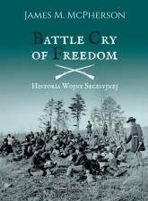 Battle Cry of Freedom Historia Wojny Secesyjnej - McPherson James M. | mała okładka