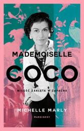Mademoiselle Coco Miłość zaklęta w zapachu - Michelle Marly | mała okładka