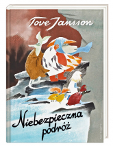 Niebezpieczna podróż - Tove Jansson | mała okładka