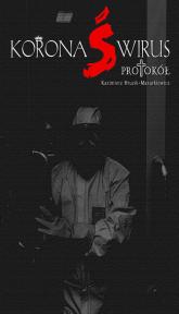 Koronaświrus Protokół - Kazimierz Hruzik-Mazurkiewicz   mała okładka