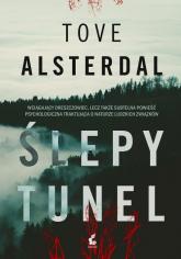 Ślepy tunel - Tove Alsterdal | mała okładka