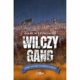 Wilczy gang i nowe historie Kazimierza Nóżki - Marcin Szumowski | mała okładka