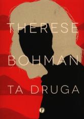 Ta druga - Therese Bohman | mała okładka