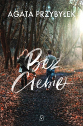 Bez Ciebie - Agata Przybyłek | mała okładka
