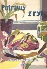 Potrawy z ryb - Elżbieta Kiewnarska | mała okładka