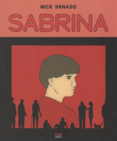 Sabrina - Nick Drnaso   mała okładka