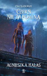 Teatr węży 5 Czerń nie zapomina - Agnieszka Hałas | mała okładka