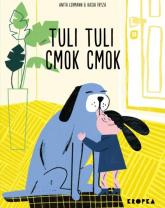 Tuli, tuli, cmok, cmok - Anita Lehmann   mała okładka