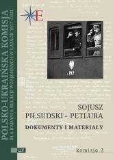 Sojusz Piłsudski - Petlura Dokumenty i materiały -  | mała okładka