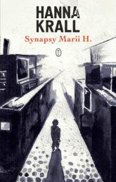Synapsy Marii H. - Hanna Krall | mała okładka