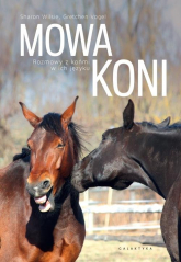 Mowa koni Rozmowy z końmi w ich języku. - Wilsie Sharon, Vogelt Gretchen | mała okładka