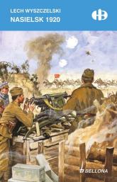 Nasielsk 1920 - Lech Wyszczelski | mała okładka
