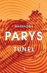 Tunel - Magdalena Parys   mała okładka
