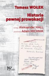 Historia pewnej prowokacji - Tomasz Wołek | mała okładka