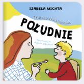 Dzień maluszka Południe - Izabela Michta | mała okładka