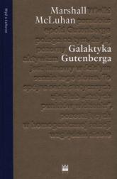 Galaktyka Gutenberga - Marshall McLuhan   mała okładka