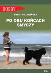 Po obu końcach smyczy - Zofia Mrzewińska | mała okładka