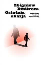 Ostatnia okazja - Zbigniew Dmitroca | mała okładka