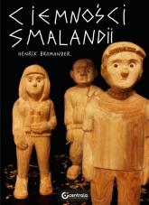 Ciemności Smalandii - Henrik Bromander | mała okładka