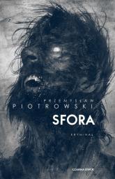 Sfora - Przemysław Piotrowski | mała okładka