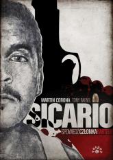Sicario Spowiedź członka kartelu - Corona Martin, Rafael Tony | mała okładka