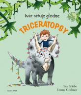 Ivar ratuje głodne triceratopsy - Lisa Bjarbo | mała okładka