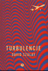 Turbulencje - David Szalay | mała okładka