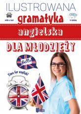 Ilustrowana gramatyka angielska dla młodzieży - Marta Machałowska | mała okładka