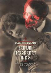 Seryjni mordercy II RP - Kamil Janicki | mała okładka