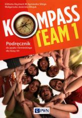 Kompass Team 1 Podręcznik do języka niemieckiego dla klas 7 Szkoła podstawowa - Reymont Elżbieta, Sibiga Agnieszka, Jezierska-Wiejak Małgorzata | mała okładka