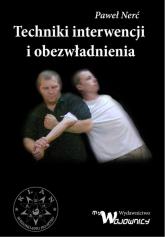 Techniki interwencji i obezwładniania - Paweł Nerć | mała okładka